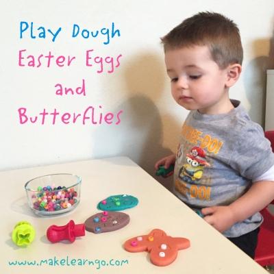 Play Dough Easter Eggs & Butterflies